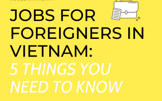 Jobs for Foreigners in Vietnam 5 things you need to know
